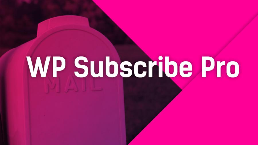 Плагин WP Subscribe Pro • 1 • Финты WordPress